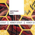 Untitled Art Untitled Art. Honey Stout