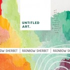 Untitled Art Untitled Art. Rainbow Sherbet