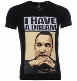 Local Fanatic T-shirt - Martin Luther King I Have A Dream Print - Zwart