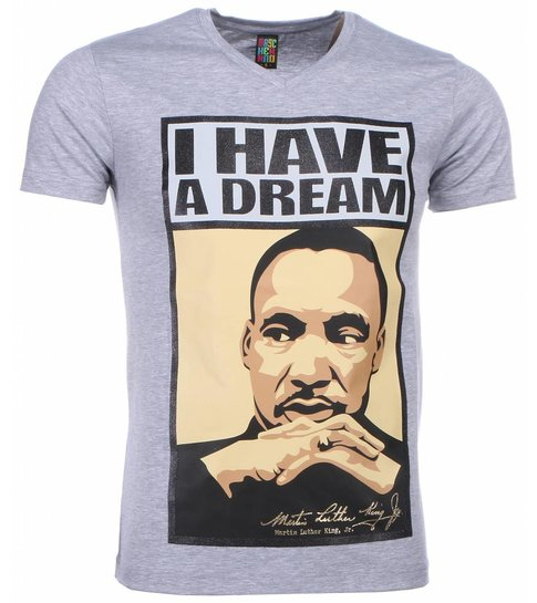 Local Fanatic T-shirt - Martin Luther King I Have A Dream Print - Grijs