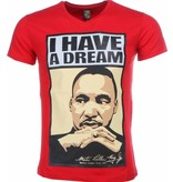 Local Fanatic T-shirt - Martin Luther King I Have A Dream Print - Rood