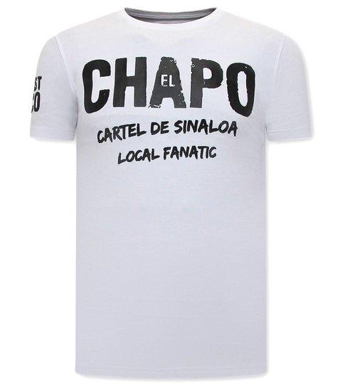 Local Fanatic  T shirt EL Chapo Heren  - Cartel de Sinaloa  - Wit