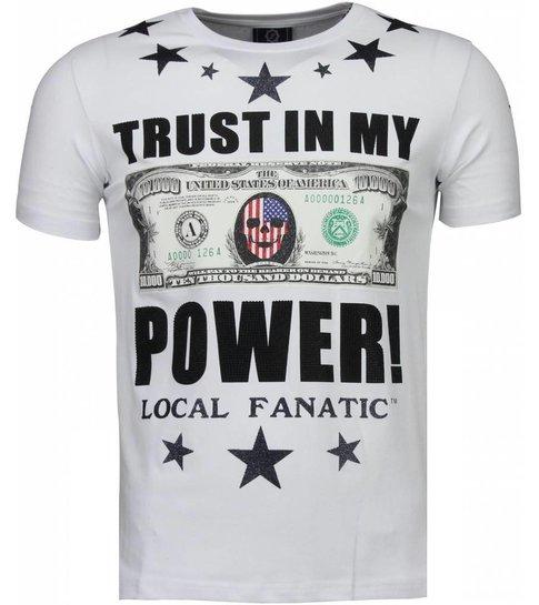 Local Fanatic Trust In My Power - Rhinestone T-shirt - Wit