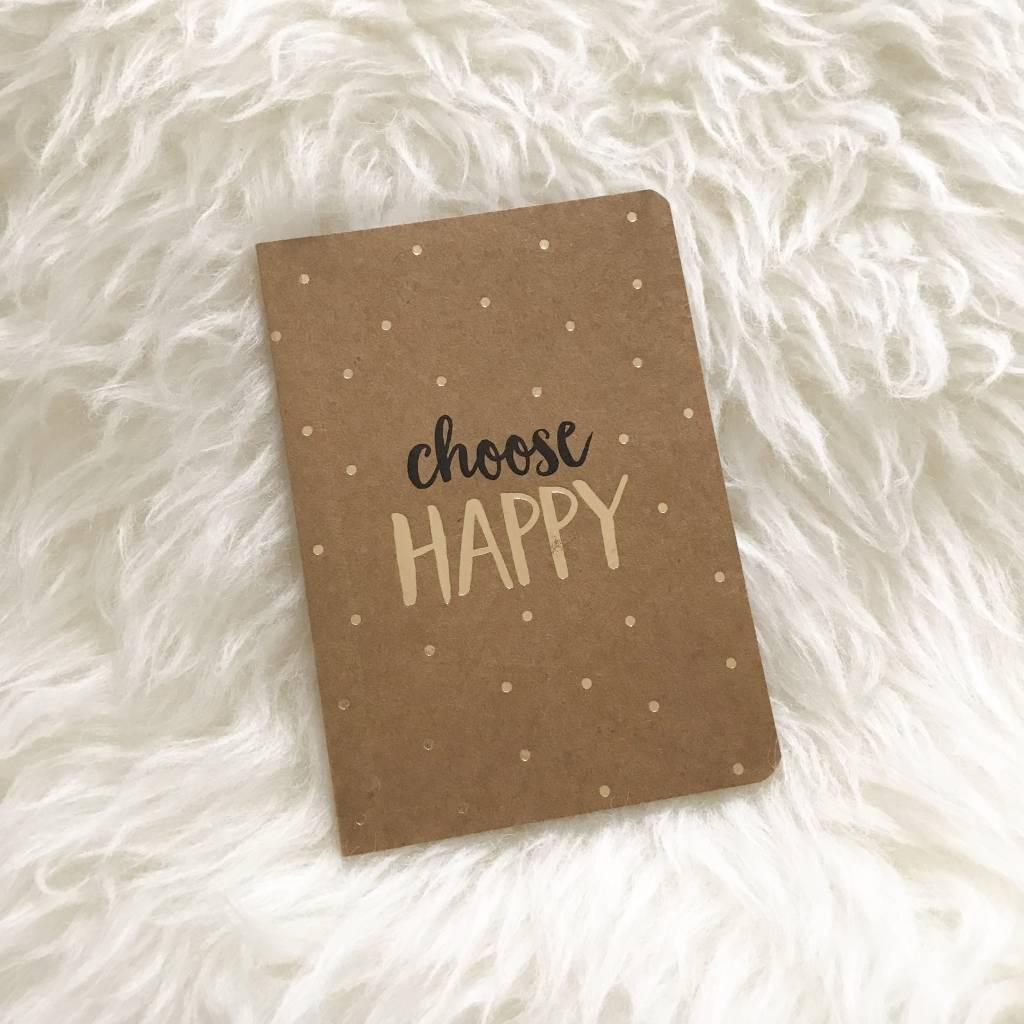 CHOOSE HAPPY - POCKET NOTEBOOK