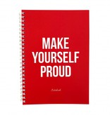 MAKE YOURSELF PROUD - NOTEBOOK