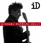 CD Michael Patrick Kelly - ID (Extended Version)