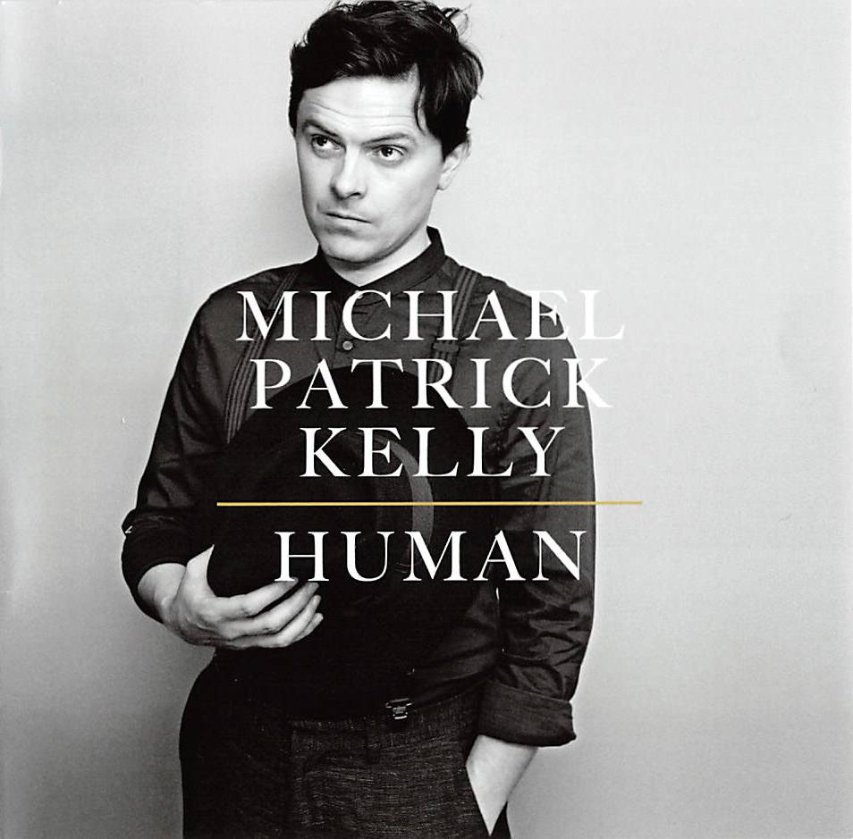 CD Michael Patrick Kelly - Human