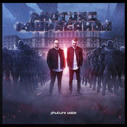 Phuture Noize - Phuture Propoganda