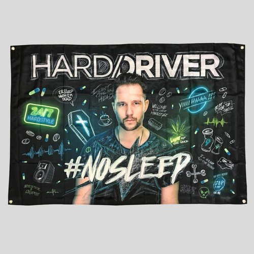 Hard Driver - #NOSLEEP Flag