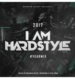 Brennan Heart - I Am Hardstyle 2017 Yearmix