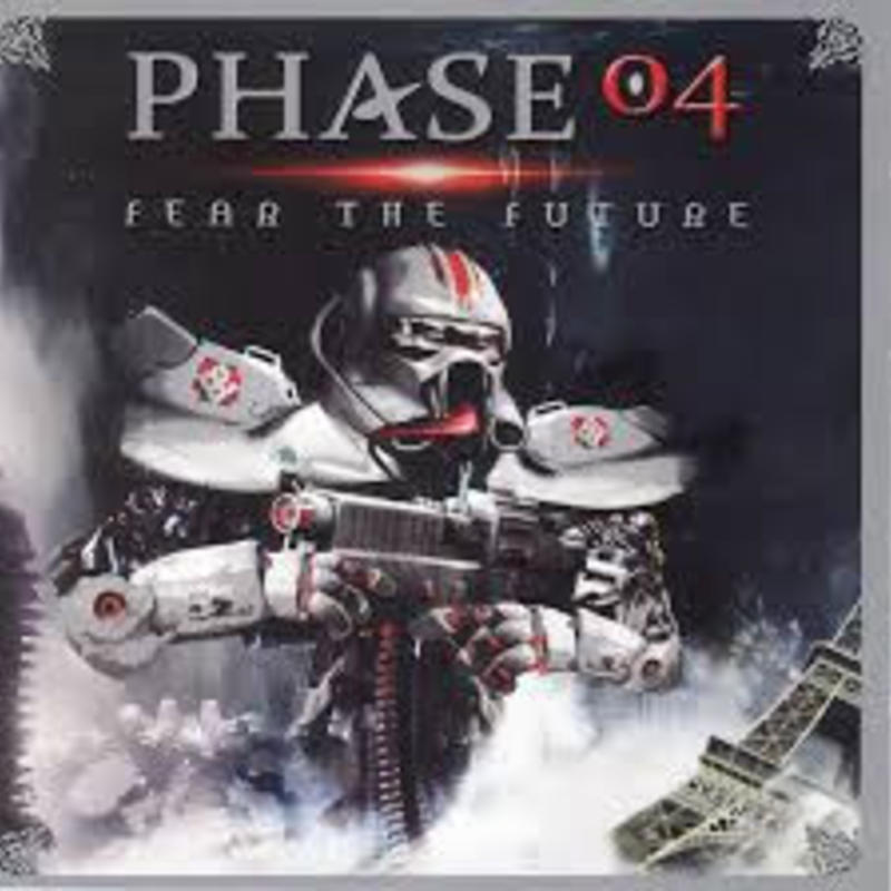 Phase 04 - Fear The Future
