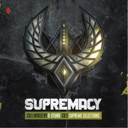 Supremacy 2018 - CD1 Mixed by D-Sturb CD2 Supreme Selections