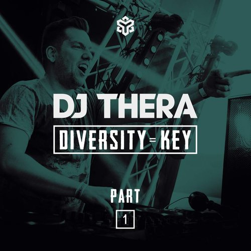 Dj Thera - Diversity Is Key (Part 1)