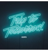 Coone - Trip To Tomorrow  Signed Copy