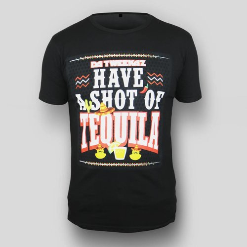 Da Tweekaz - Tequila Shirt