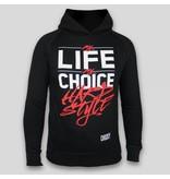 My Life My Choice Hardstyle Hoody