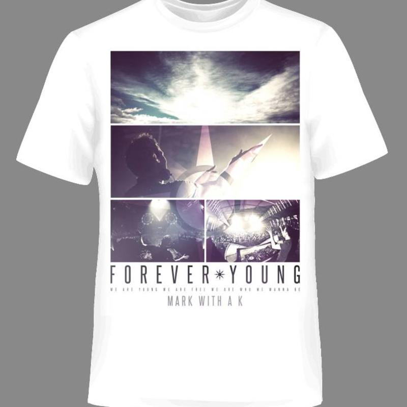 Mark With A K - Forever Young T-Shirt