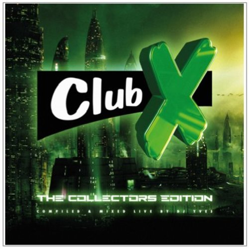 Club X - The Collectors Edition