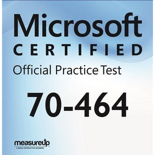 MeasureUp 70-464: Developing Microsoft SQL Server 2012 Databases