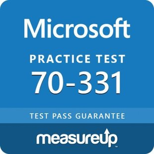 MeasureUp 70-331: Core Solutions of Microsoft SharePoint Server 2013