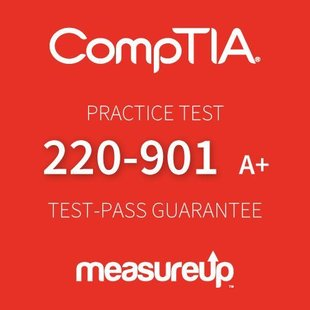 MeasureUp CompTIA A+ (Exam 220-901)