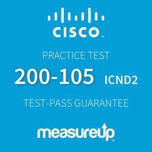 MeasureUp CISCO 200-105: Interconnecting Cisco Networking Devices Part 2 v.3.0 (ICND2)