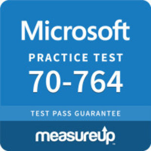 MeasureUp 70-764 Administering a SQL Database Infrastructure