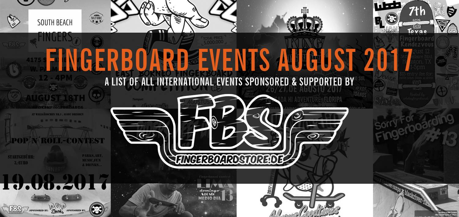 Fingerboard Events August 2017