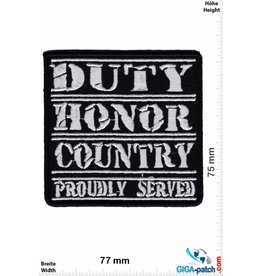 U.S. Army Duty Honar Country  Roudly served