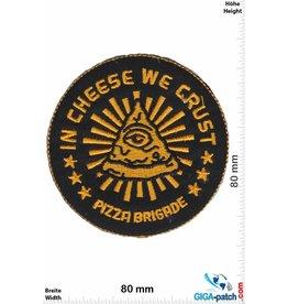 Pizza Brigade Pizza Brigade  - In chesse we crust