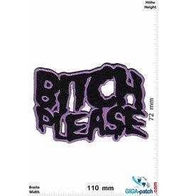 Bitch Bitch Please