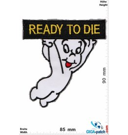 Casper Casper the Friendly Ghost - Ready to die