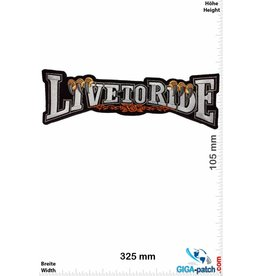 Biker Live to Ride - Font -  32 cm - BIG