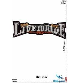 Biker Live to Ride - Schrift -  32 cm - BIG