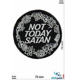 Satan Not Today SATAN