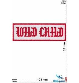 Sprüche, Claims Wild Child