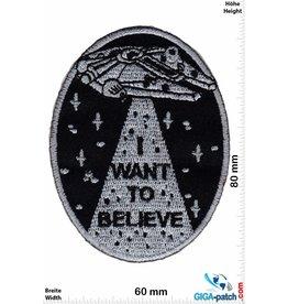 Alien I want to believe - UFO - Alien - Star Wars Falcon