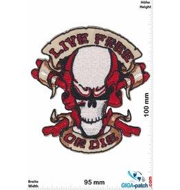 Live Free Live Free  or Die - HQ