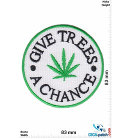 Marihuana, Marijuana Give Trees a Chance