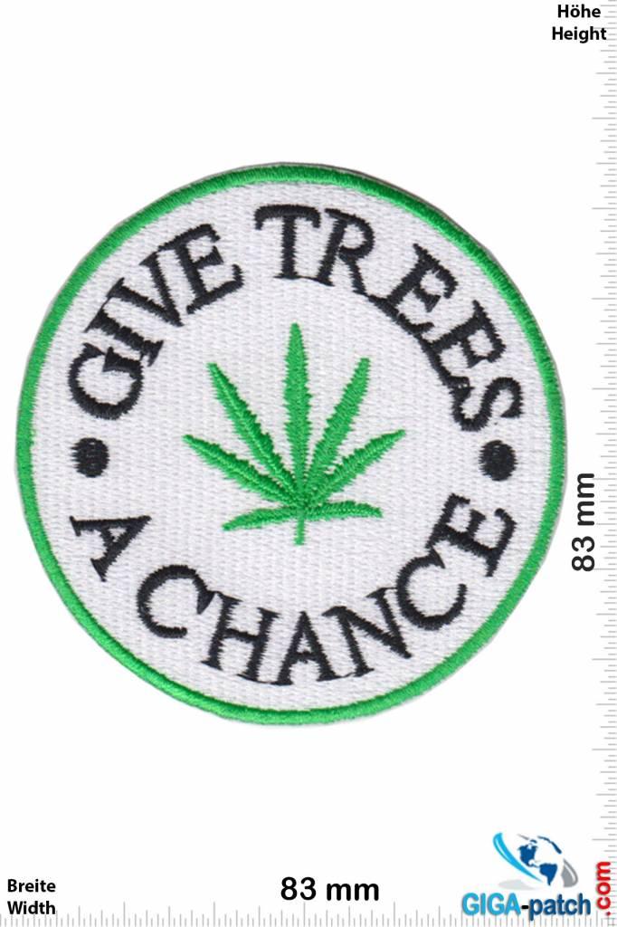 Marihuana, Marijuana Give Trees a Chance