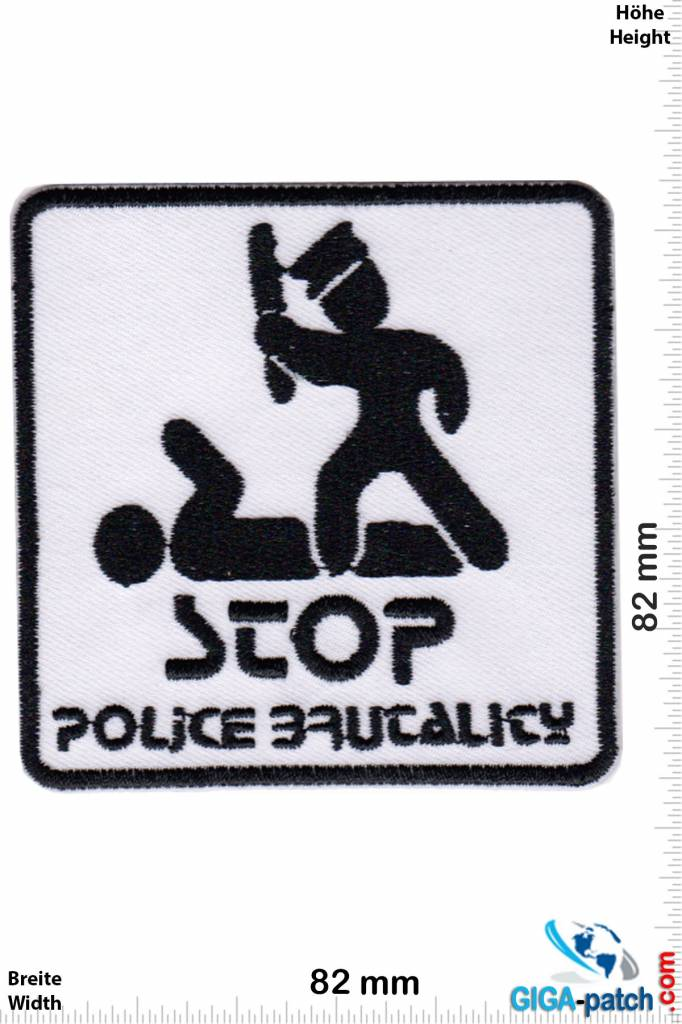 Frieden STOP Police Brutalicy