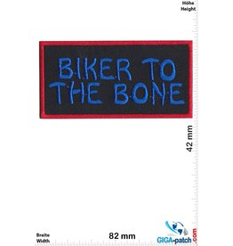 Sprüche, Claims Biker to the Bone