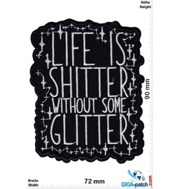 Fun Life is shitter without some Glitter