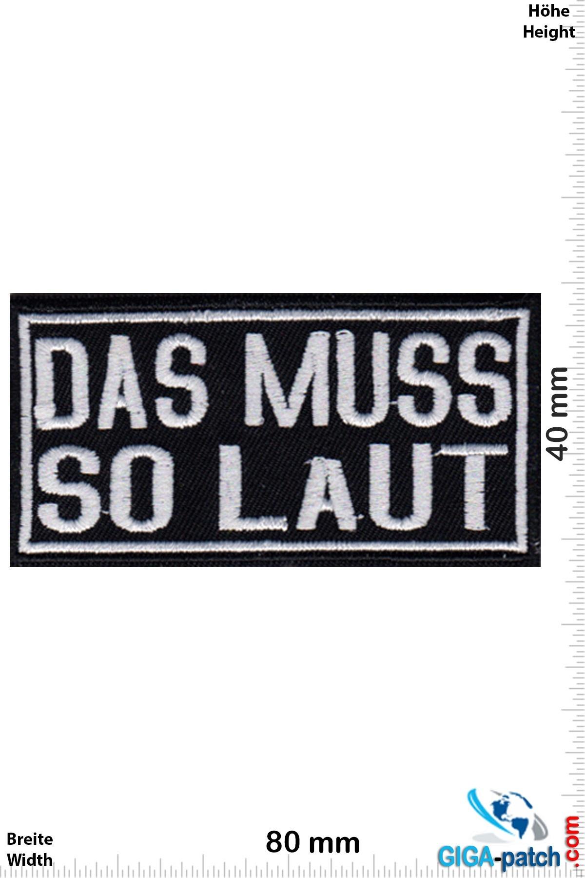 Sprüche, Claims DAS MUSS SO LAUT