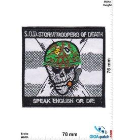 SOD S.O.D. - Stormtroopers of Death - Speak english or Die