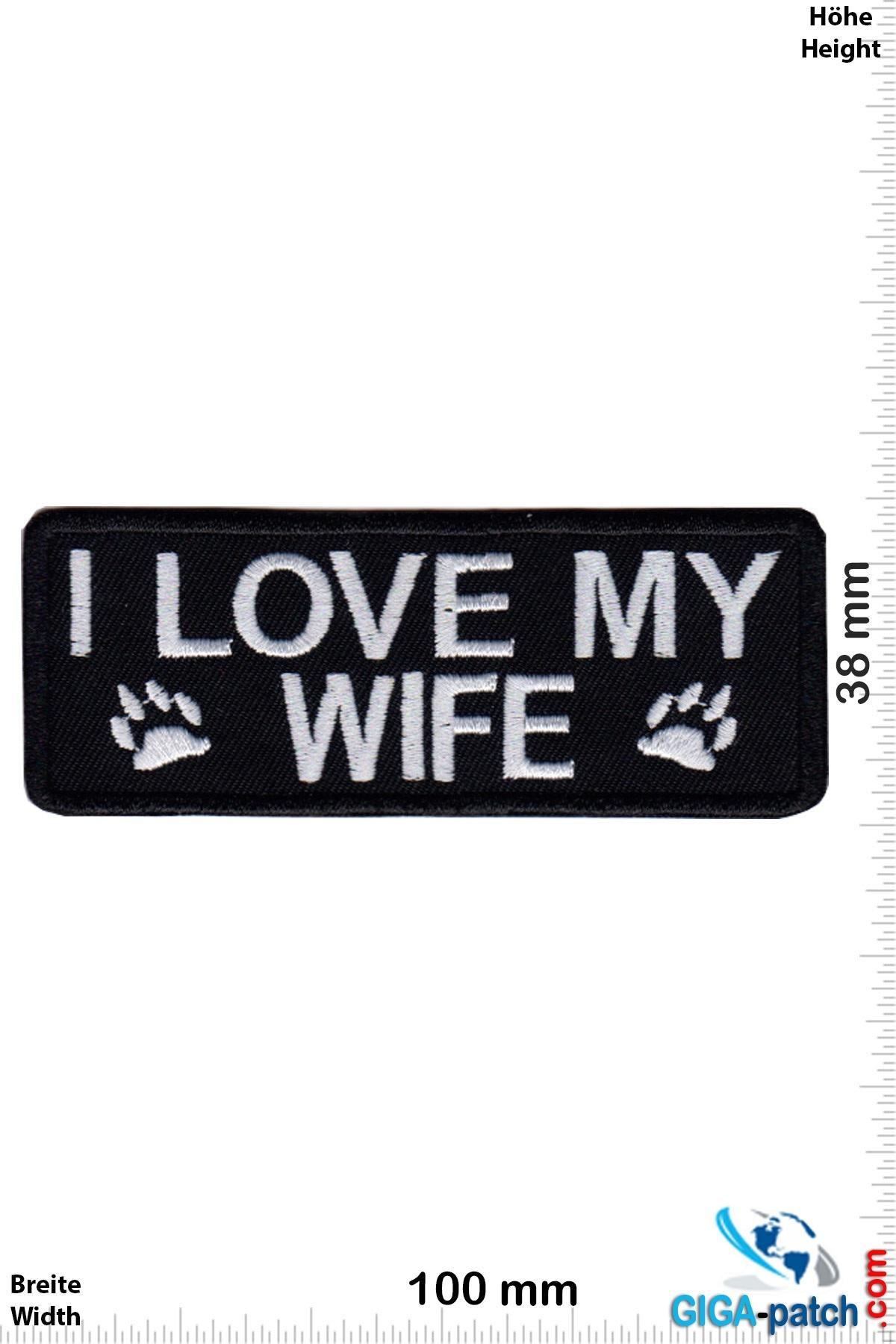 Sprüche, Claims I love my  Wife