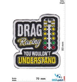 Drag Racing - You wouldn't Understand