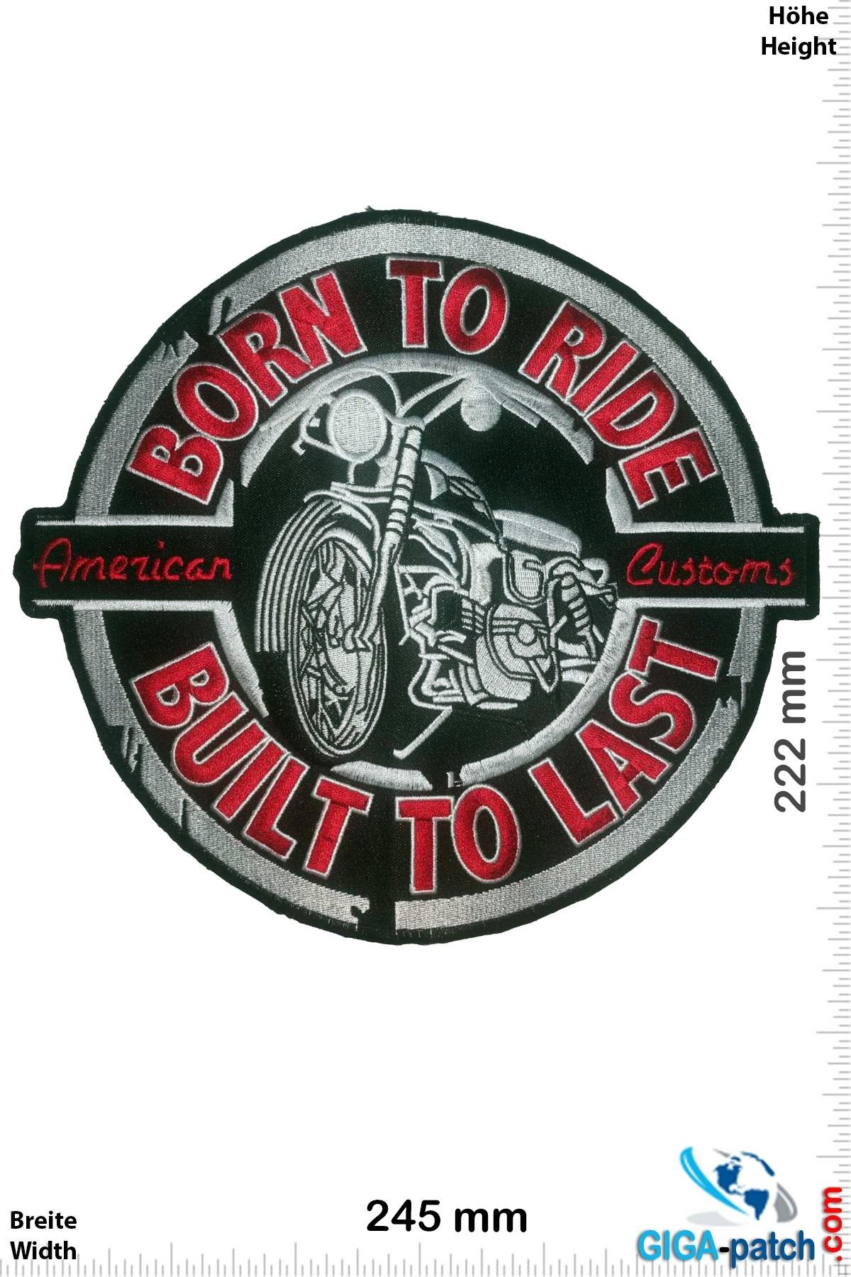 Born to Ride - Built to Last - American Customs -27 cm