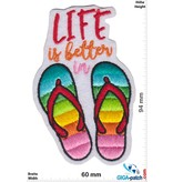 Live is better in Flip Flops