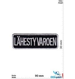 Fun Lähesty Varoen - Approach Caution